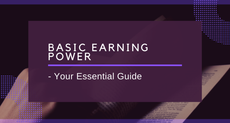 """basic earning power"""